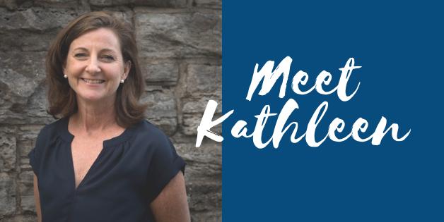 Meet Kathleen